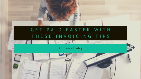 Get paid faster with these invoicing tips